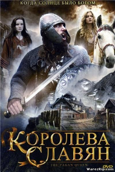 Королева Славян / The Pagan Queen (2009/DVDRip)