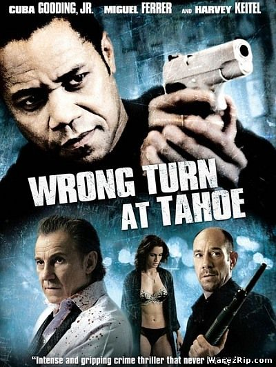 Поворот с Тахо / Wrong Turn at Tahoe (2009) DVDRip